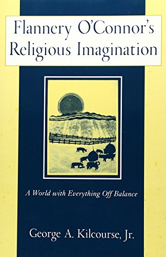 9780809140053: Flannery O'Connor's Religious Imagination: A World With Everything Off Balance