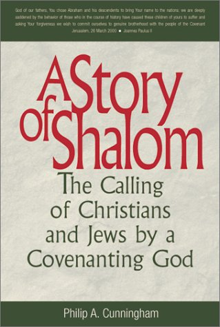 A Story of Shalom: The Calling of: Cunningham, Philip A.