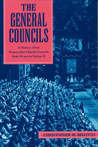 9780809140190: The General Councils: A History of the Twenty-One Church Councils from Nicaea to Vatican II