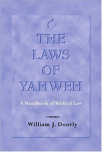 9780809140374: The Laws of Yahweh: A Handbook of Biblical Law