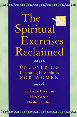 9780809140435: The Spiritual Exercises Reclaimed: Uncovering Liberating Possibilities for Women