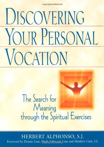 9780809140442: Discovering Your Personal Vocation: The Search for Meaning Through the Spiritual Exercises