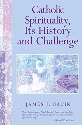 9780809140602: Catholic Spirituality, Its History and Challenge