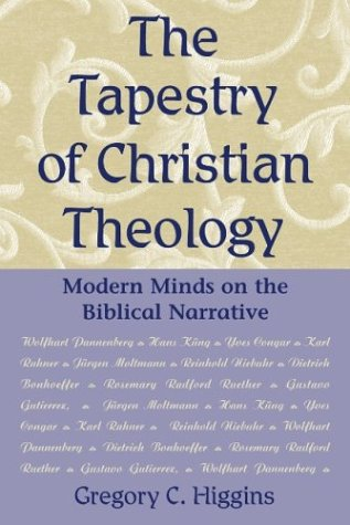 9780809141203: The Tapestry of Christian Theology: Modern Minds on the Biblical Narrative