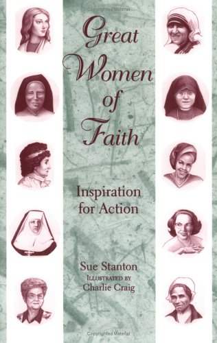 9780809141234: Great Women of Faith: Inspiration for Action