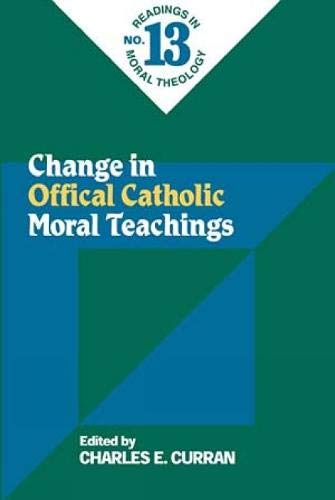 9780809141340: Change in Official Catholic Moral Teaching (Readings in Moral Theology)