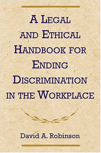 9780809141388: A Legal and Ethical Handbook for Ending Discrimination in the Workplace