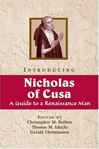 9780809141395: Introducing Nicholas of Cusa: A Guide to a Renaissance Man