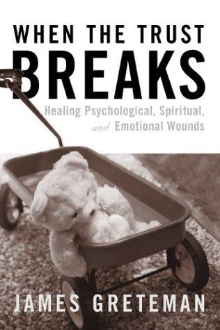 9780809141494: When the Trust Breaks: Healing Psychological, Spiritual, and Emotional Wounds