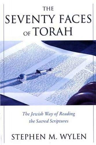 9780809141791: The Seventy Faces of Torah: The Jewish Way of Reading the Sacred Scriptures