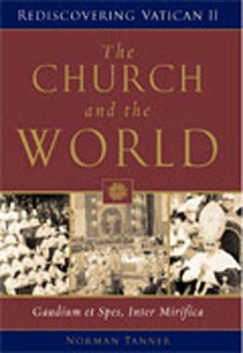9780809142385: The Church and the World: Gaudium et spes, Inter mirifica (Rediscovering the Vatican II)