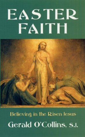 9780809142583: Easter Faith: Believing In The Risen Jesus