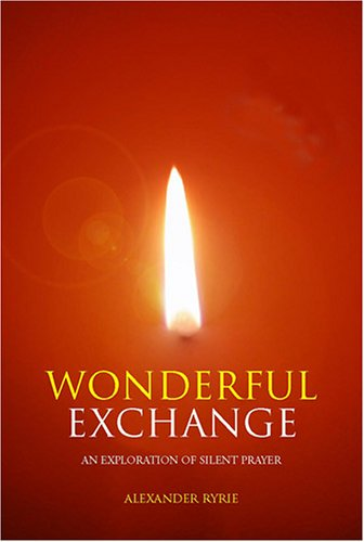 9780809143252: Wonderful Exchange: An Exploration Of Silent Prayer