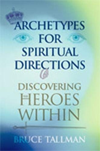 9780809143580: Archetypes for Spiritual Direction: Discovering the Spiritual Heroes Within