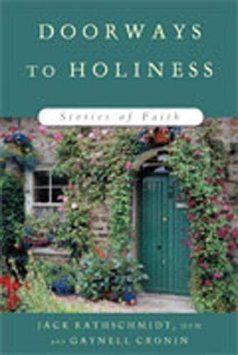 Doorways to Holiness: Stories of Faith: Rathschmidt, John J.;