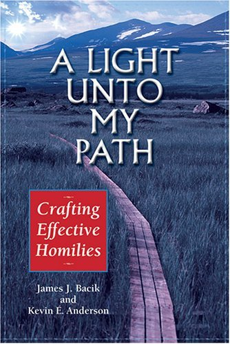 9780809143764: A Light Unto My Path: Crafting Effective Homilies