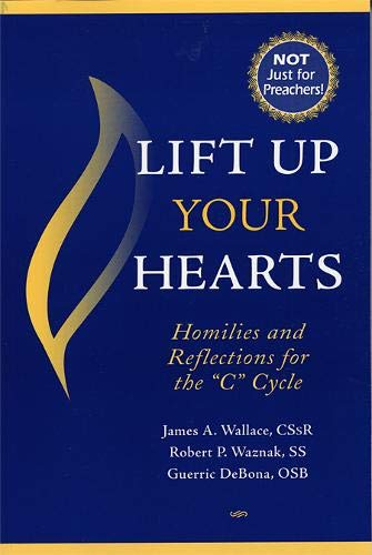 9780809144105: Lift Up Your Hearts: Homilies And Reflections for the