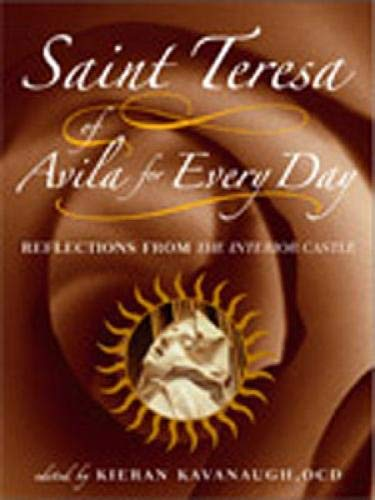 9780809144174: Saint Teresa of Avila for Every Day: Reflections from The Interior Castle