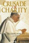 9780809144204: Crusade of Charity: Pius XII And Pows 1939-1945