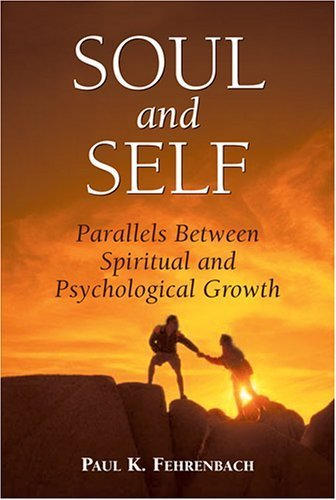 9780809144235: Soul And Self: Parallels Between Spiritual And Psychological Growth