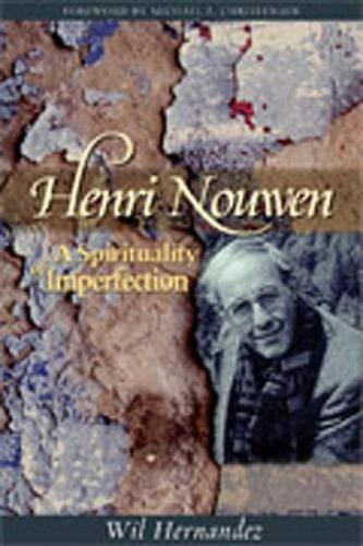 9780809144341: Henri Nouwen: A Spirituality of Imperfection