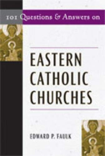 9780809144419: 101 Questions and Answers on Eastern Catholic Churches (101 Questions & Answers)