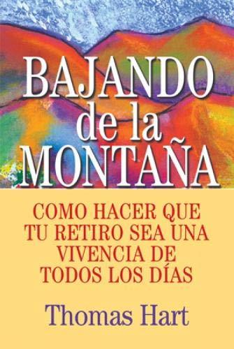 9780809144563: Bajando De La Montana: Como Hacer Que Tu Retiro Sea Una Vivencia De Todos Los Dias
