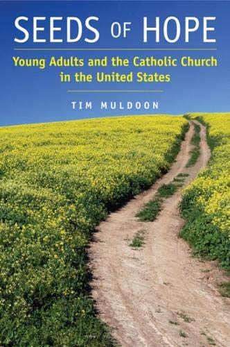 9780809145140: Seeds of Hope: Young Adults and the Catholic Church in the United States