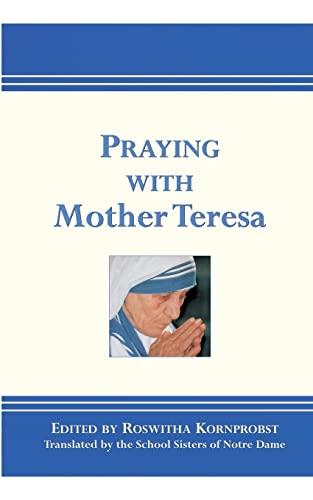 9780809145263: Praying with Mother Teresa