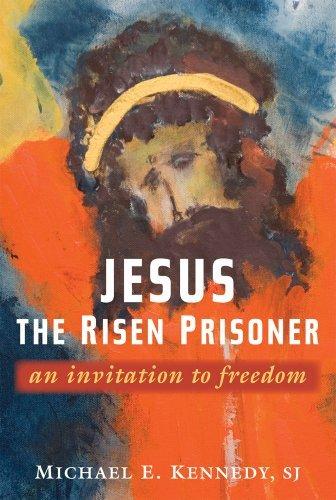 9780809145720: Jesus, the Risen Prisoner: An Invitation to Freedom (Paulist Lenten Book)