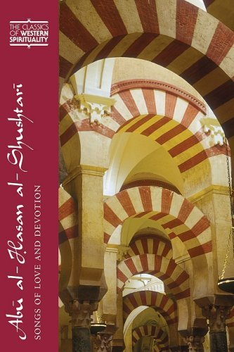 9780809145942: Abu Al-Hasan Al-Shushtari: Songs of Love and Devotion (Classics of Western Spirituality)