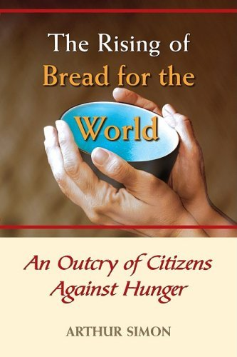 9780809146000: The Rising of Bread for the World: An Outcry of Citizens Against Hunger