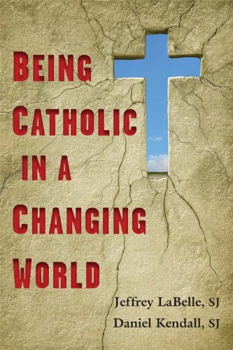 9780809146116: Being Catholic in a Changing World