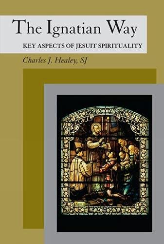 9780809146161: The Ignatian Way: Key Aspects of Jesuit Spirituality