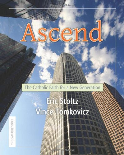 9780809146215: Ascend: The Catholic Faith for a New Generation