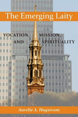 9780809146529: Emerging Laity, The: Vocation, Mission, and Spirituality
