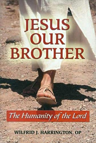 9780809146710: Jesus Our Brother: The Humanity of the Lord