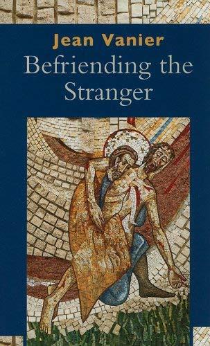 9780809146901: Befriending the Stranger