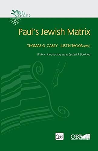9780809147403: Paul's Jewish Matrix (Studies in Judaism and Christianity)