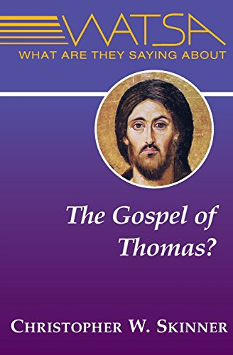 9780809147618: What Are They Saying About the Gospel of Thomas?