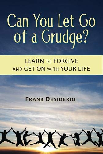 9780809148448: Can You Let Go of a Grudge? Learn to Forgive and Get on with Your Life