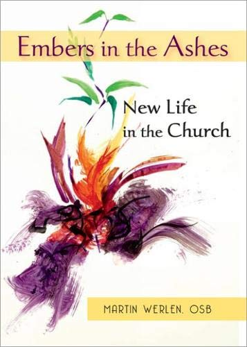 9780809148561: Embers in the Ashes: New Life in the Church