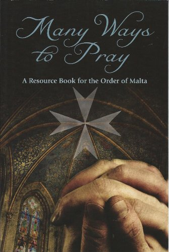 9780809152278: Many Ways to Pray: A Resource Book for the Order of Malta