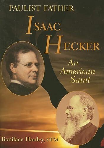9780809152322: Paulist Father Isaac Hecker: An American Saint
