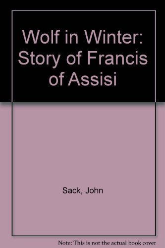 9780809165568: Wolf in Winter: Story of Francis of Assisi