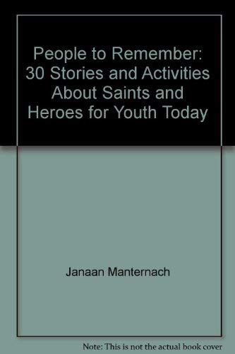 People To Remember: 30 Stories and Activities: Manternach, Janaan and