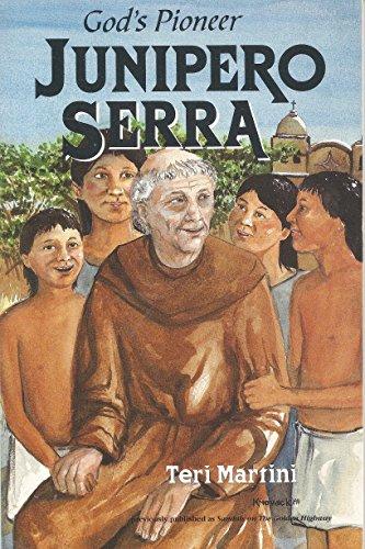 9780809165896: Junipero Serra: God's Pioneer