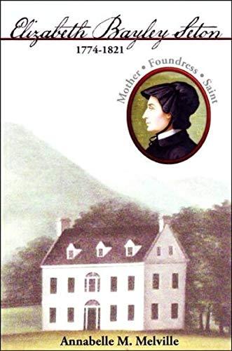 9780809166091: Elizabeth Bayley Seton: An American Saint