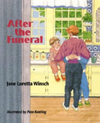After the Funeral: Jane Loretta Winsch