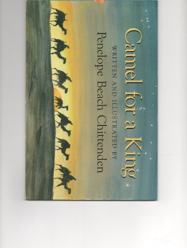 Camel for a King: Penelope Beach Chittenden
